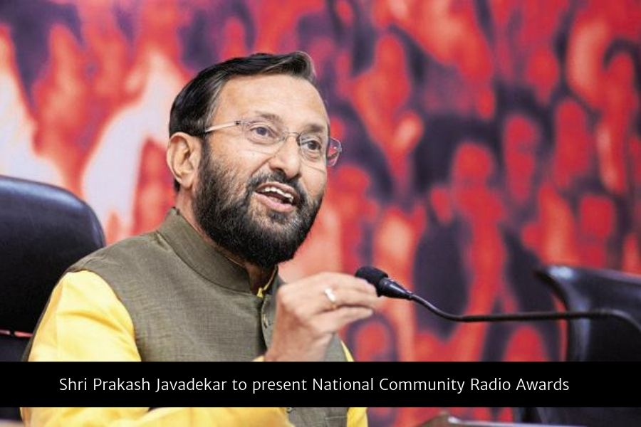 Shri Prakash Javadekar to present National Community Radio Awards