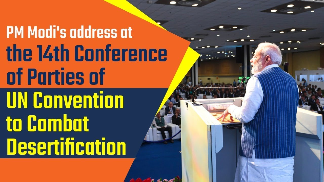 PM addresses the High Level Segment of the 14th Conference of Parties (COP14) of the UN Convention to Combat Desertification