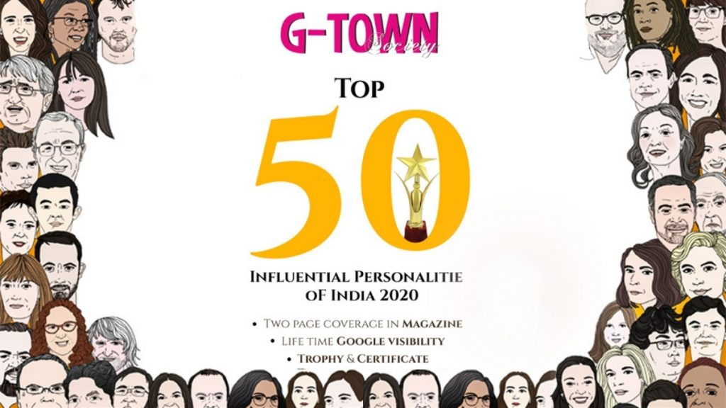 Top 50 Influencers 2020 Announced By G-Town Society Magazine, India