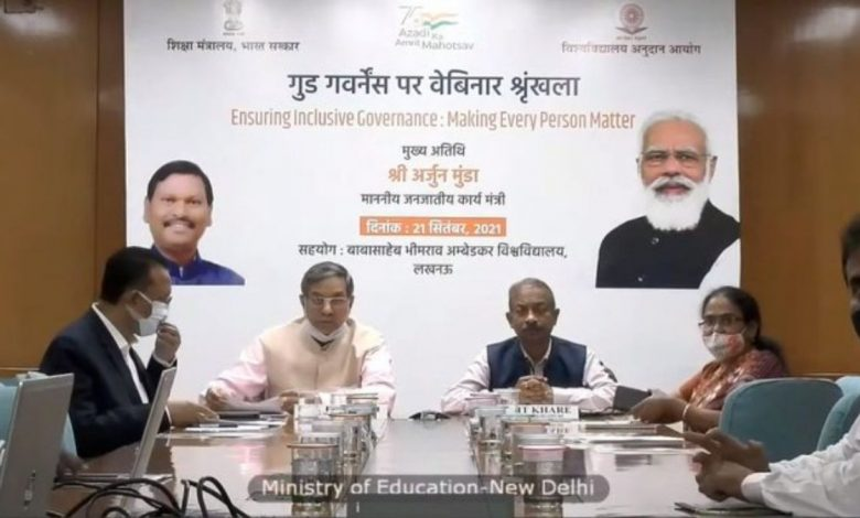 Ministry of Education and UGC organize Webinar on Ensuring Inclusive Governance: Making Every Person Matter'